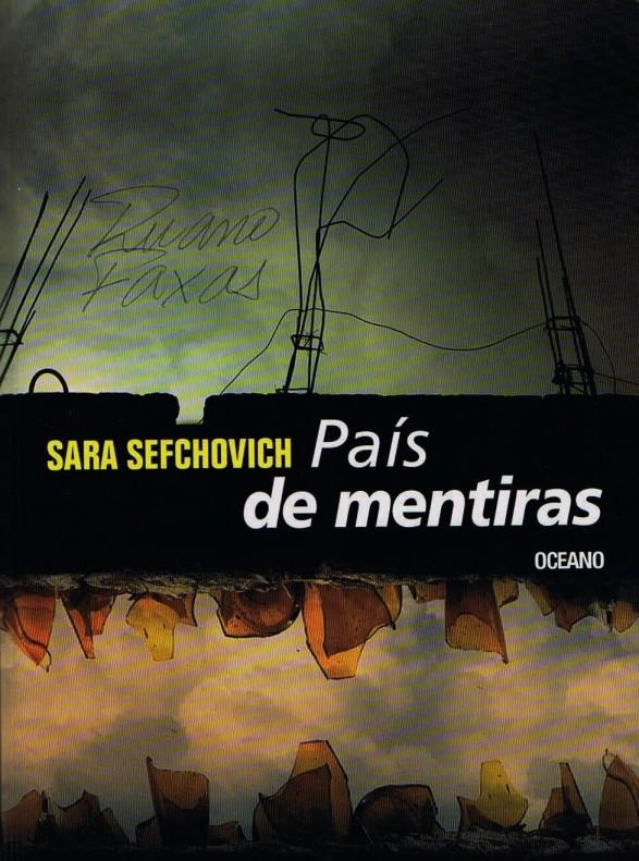 FERNANDO ANTONIO RUANO FAXAS. IMAGOLOGÍA, PAISOLOGÍA. SARA SEFCHOVICH. PAÍS DE MENTIRAS. MÉXICO, MEXICANOS, PAÍS DE MENTIRAS Y MENTIROSOS