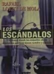 RAFAEL LORET DE MOLA, LIBRO LOS ESCÁNDALOS, POLÍTICOS HOMOSEXUALES, GAY, MEXICANOS, EN MÉXICO. CORRUPCIÓN, IMPUNIDAD, LA COFRADÍA DE LA MANO CAÍDA,ELECCIONES
