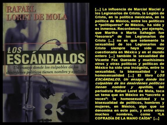 Rafael Loret de Mola. LOS ESCÁNDALOS. Un ensayo donde los culpables de los desórdenes políticos tienen nombre y apellido. MÉXICO, ELECCIONES, POLÍTICA, POLÍTICOS, HOMOSEXUALIDAD, BISEXUALIDAD, SEXUALIDAD, GAY