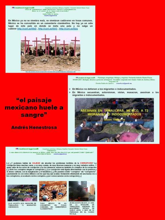 FERNANDO ANTONIO RUANO FAXAS. EL PAISAJE MEXICANO HUELE A SANGRE. LOS MUERTOS EN MÉXICO. MÉXICO EN COLAPSO