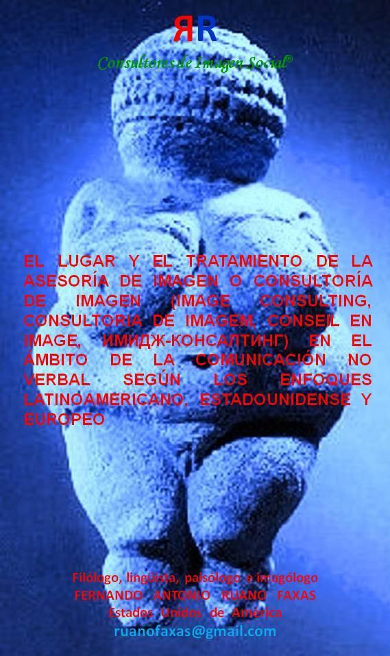 FERNANDO ANTONIO RUANO FAXAS. IMAGE CONSULTING, ASESORÍA DE IMAGEN, CONSULTORÍA DE IMAGEN, CONSULTORIA DE IMAGEM, CONSEIL EN IMAGE, ИМИДЖ-КОНСАЛТИНГ. IMAGOLOGÍA, IMAGOLOGY, ИМАГОЛОГИЯ
