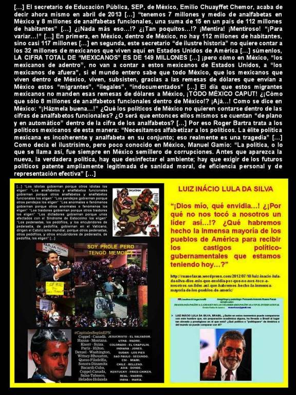 FERNANDO ANTONIO RUANO FAXAS. ANALFABETISMO Y ANALFABETISMO FUNCIONAL EN MÉXICO. 117 MILLONES DE MEXICANOS DENTRO DE MÉXICO Y 32 MILLONES DE MEXICANOS EN ESTADOS UNIDOS. LOS POLÍTICOS MEXICANOS SON ANALFABETOS