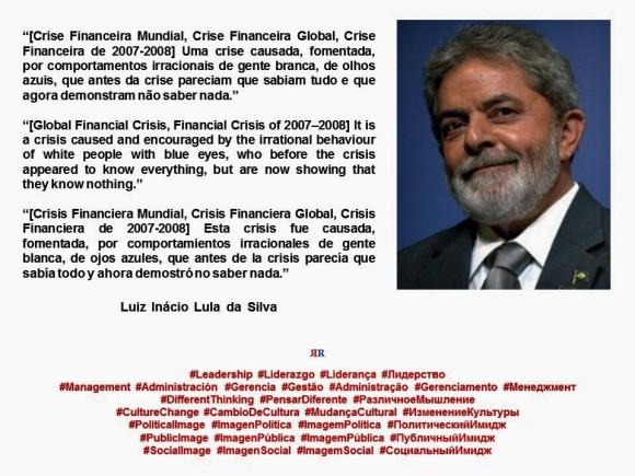 FERNANDO ANTONIO RUANO FAXAS. Luiz Inácio Lula da Silva. Crise Financeira Mundial, Crise Financeira Global, Crise Financeira de 2007-2008. Global Financial Crisis. Crisis Financiera Mundial, Crisis Financiera Global