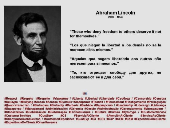 FERNANDO ANTONIO RUANO Faxas. Abraham Lincoln. Los que niegan la libertad a la de Otras merecen Ninguna de Mismos parrafo ELLOS