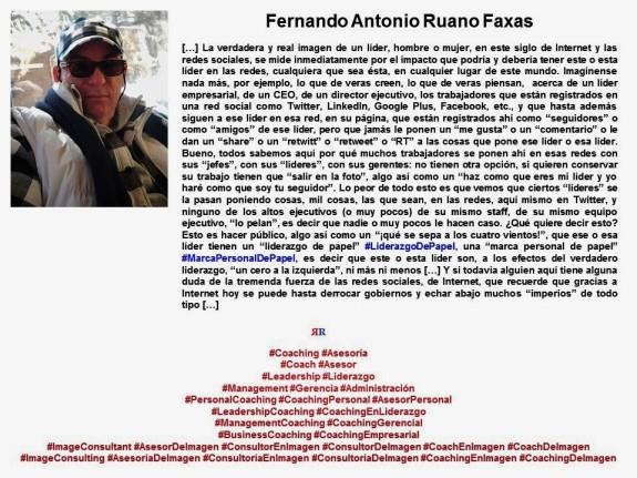 FERNANDO ANTONIO RUANO Faxas. IMAGOLOGIA, IMAGEN PUBLICA, IMAGEN SOCIAL, POLÍTICA, ELECCIONES, LIDERAZGO, GESTIÓN, LIDERAZGO DE PAPEL, IMAGEN PERSONAL DE PAPEL, INTERNET, REDES SOCIALES