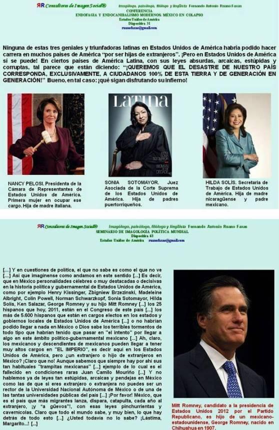 FERNANDO ANTONIO RUANO FAXAS. Mitt Romney, candidato a la presidencia de Estados Unidos 2012 por el Partido Republicano, es hijo de un mexicano-estadounidense, George Romney