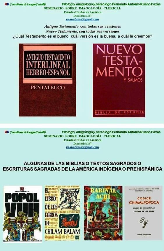 FERNANDO ANTONIO RUANO FAXAS. BIBLIAS Y VERSIONES A TRAVÉS DE LOS TIEMPOS Y LOS ESPACIOS. CADA CULTURA, CADA PUEBLO, TIENE SU BIBLIA, SUS VERSIONES Y SUS INTERPRETACIONES
