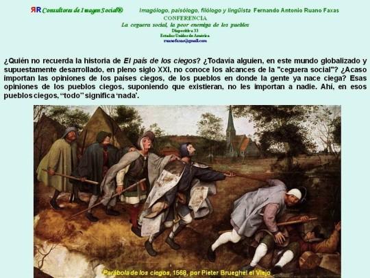 FERNANDO ANTONIO RUANO FAXAS. EL PAÍS DE LOS CIEGOS.HISTORIAS DE LOS DESCOMPUESTOS o, lo que es lo mismo, algunos cuentitos tercermundistas...