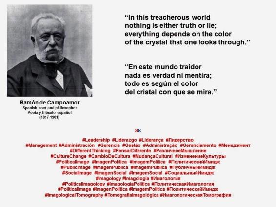 FERNANDO ANTONIO RUANO FAXAS. Ramón de Campoamor. En este mundo traidor nada es verdad ni mentira. In this treacherous world...