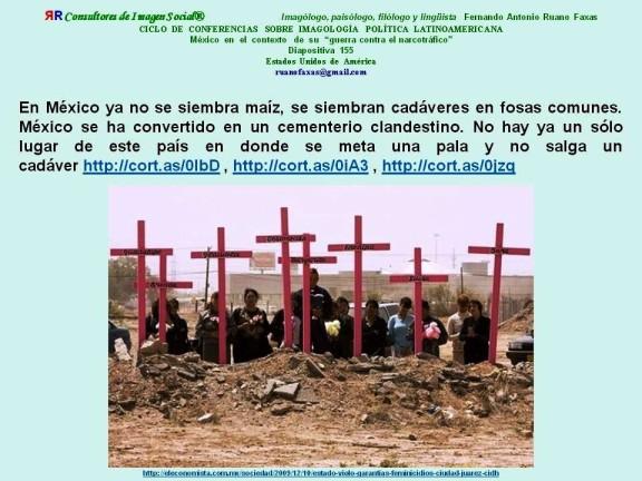 FERNANDO ANTONIO RUANO FAXAS. En México ya no se siembra maíz, se siembran cadáveres en fosas comunes. México se ha convertido en un cementerio clandestino. No hay ya un sólo lugar...