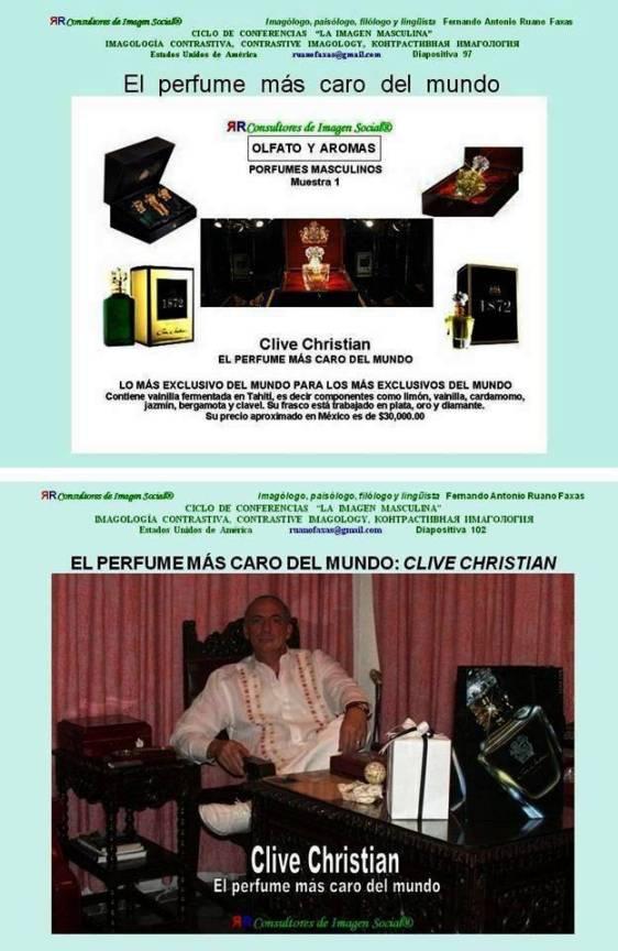 FERNANDO ANTONIO RUANO FAXAS. PERFUMES, OLFATO. IMAGOLOGÍA, IMAGOLOGY, IMAGEN MASCULINA, OLFATO Y AROMAS, EL PERFUME MÁS CARO DEL MUNDO, CLIVE CHRISTIAN