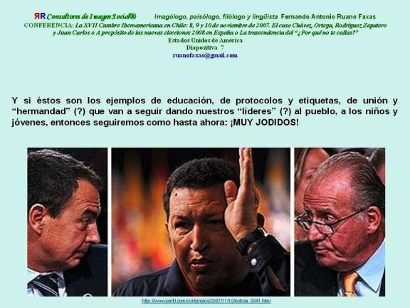 FERNANDO ANTONIO RUANO FAXAS. ZAPATERO, HUGO CHÁVEZ Y EL REY JUAN CARLOS