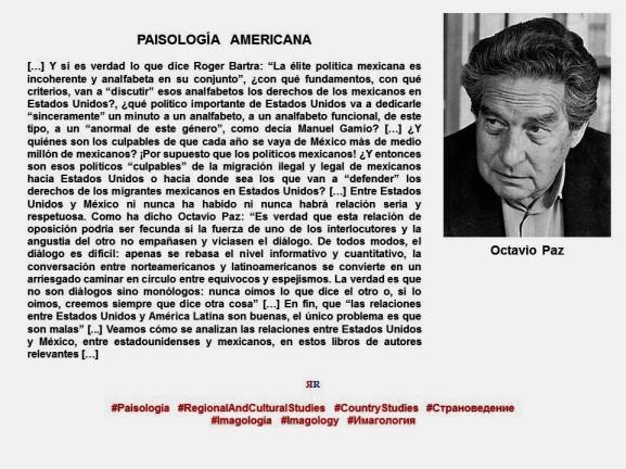 FERNANDO ANTONIO RUANO FAXAS. PAISOLOGÍA, IMAGOLOGÍA, RELACIONES MÉXICO ESTADOS UNIDOS, MIGRACIÓN, MIGRANTES, POLÍTICA, OCTAVIO PAZ