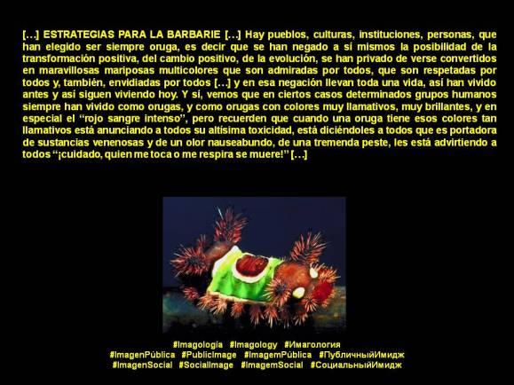 Fernando Antonio Ruano Faxas. ESTRATEGIAS PARA LA BARBARIE. Imagología, Imagology, Имагология. Imagen Pública, Public Image, Imagem Pública, Публичный Имидж. Imagen Social, Social Image, Imagem Social, Социальный Имидж