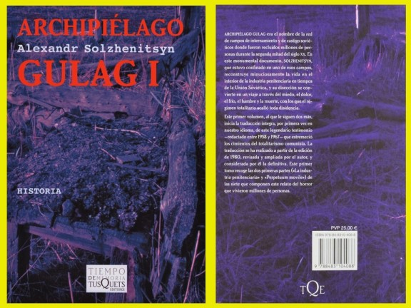 ALEXANDR SOLZHENITSYN. ARCHIPÉLAGO GULAG. URSS, SIBERIA, CAMPO DE CONCENTRACIÓN