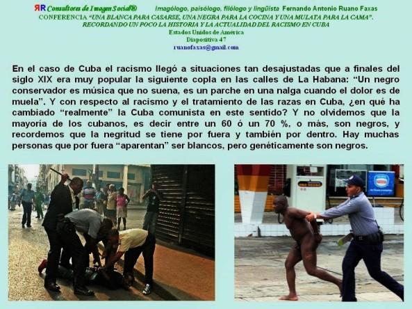 FERNANDO ANTONIO RUANO FAXAS. CUBA, RACISM AND DISCRIMINATION. RACISMO Y DISCRIMINACIÓN. TORTURAS TORTURA PSICOLÓGICAS Y FÍSICAS