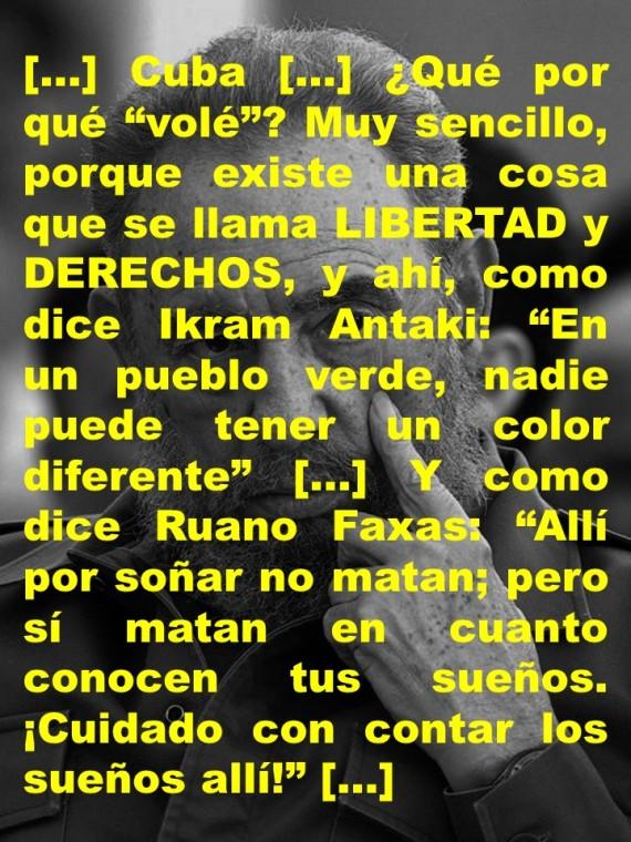FERNANDO ANTONIO RUANO FAXAS. IMAGOLOGÍA, PAISOLOGÍA, CUBA, CUBANOS, FIDEL CASTRO, DICTADURA, TIRANÍA, DICTADOR, TIRANO, OBAMA, DERECHOS HUMANOS, INTERNET, PERIODISMO, PERIODISTAS, CENSURA