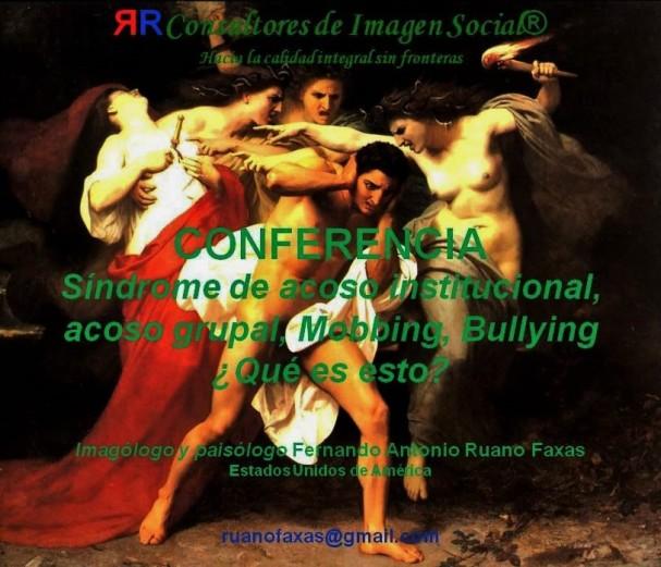 FERNANDO ANTONIO RUANO FAXAS.MOBBING,BULLYING,ACOSO.SÍNDROME DE ACOSO INSTITUCIONAL.ESTRÉS,CAMPOS DE CONCENTRACIÓN,CUBA, UMAP