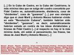 FERNANDO ANTONIO RUANO FAXAS. SI JOSE MARTI Y ANTONIO MACEO HUBIERAN VIVIDO EN LA CUBA DE CASTRO TAMBIÉN HABRÍAN SIDO DISIDENTES, GUSANOS.  CENSURA, DICTADURA, TIRANIA, DICTADURAS,TIRANIAS