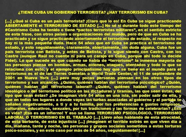 FERNANDO ANTONIO RUANO FAXAS. TIENE CUBA UN GOBIERNO TERRORISTA, HAY TERRORISMO EN CUBA. FIDEL, RAÚL CASTRO. DISIDENCIA, OPOSICIÓN, DISIDENTES, OPOSITORES, DICTADURA, DICTADURAS, TIRANÍA, TIRANO, TIRANOS