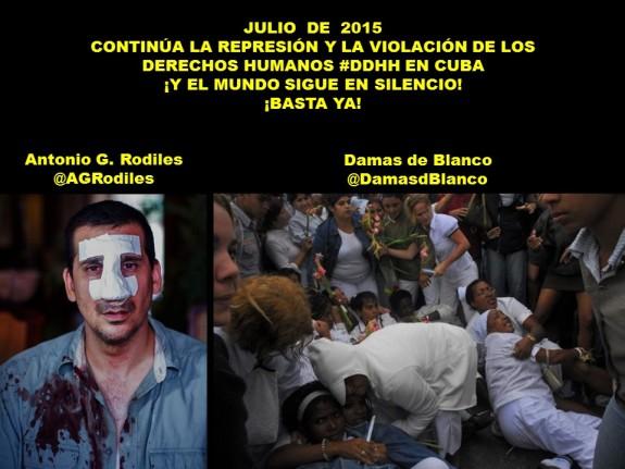 JULIO DE 2015. CONTINÚA LA REPRESIÓN Y LA VIOLACIÓN DE LOS DERECHOS HUMANOS EN CUBA. Antonio G. Rodiles, Damas de Blanco. Disidencia, oposición, disidentes, opositores