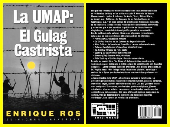 LA UMAP, EL GULAG CASTRISTA. Cuba, barbarie, revolución cubana, derechos humanos, gusanos, escoria, Fidel Castro, bullying, mobbing