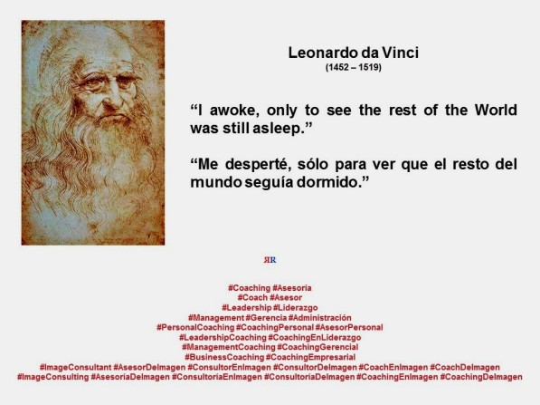 FERNANDO ANTONIO RUANO FAXAS. IMAGOLOGÍA. LEONARDO DA VINCI. I awoke, only to see the rest of the World was still asleep. Me desperté, sólo para ver que el resto del mundo seguía dormido