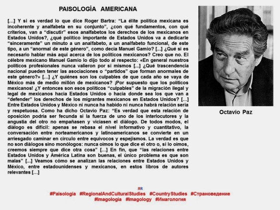 FERNANDO ANTONIO RUANO FAXAS. Imagología, paisología, Imagen Pública, Imagen Política. MÉXICO. Octavio Paz, Manuel Gamio, Roger Bartra.