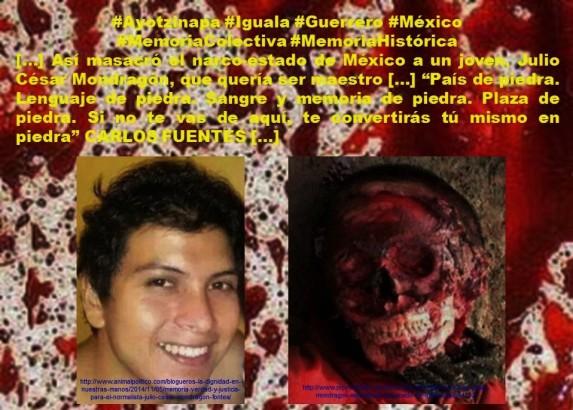 AYOTZINAPA. Así masacró el narco-estado de México a un joven, Julio César Mondragón, que quería ser maestro
