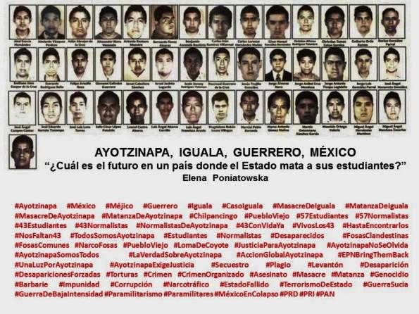 AYOTZINAPA, IGUALA, GUERRERO, MÉXICO. ELENA PONIATOWSKA, Cuál es el futuro en un país donde el Estado mata a sus estudiantes