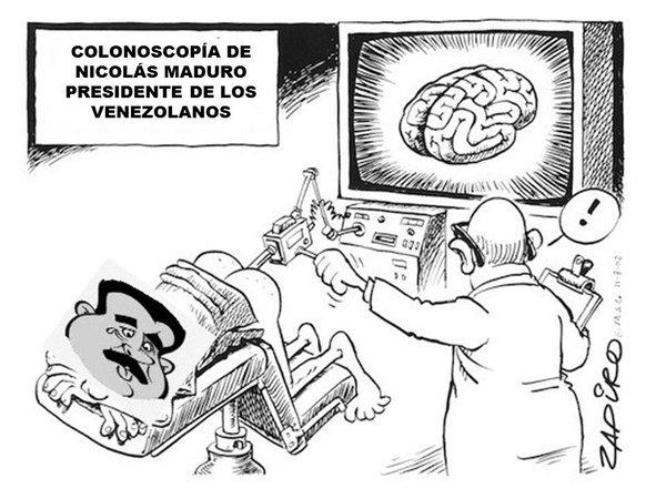 COLONOSCOPIA DE NICOLÁS MADURO, EL CEREBRO LO TIENE EN EL CULO. VENEZUELA, VIOLACION DE LOS DERECHOS HUMANOS, HAMBRE, ELECCIONES