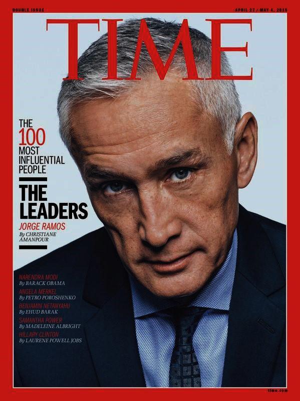 JORGE RAMOS. TIME. PERIODISMO, PERIODISTAS, MÉXICO, MEXICANOS, MIGRACIÓN, MIGRANTES, CENSURA. SUEÑO AMERICANO