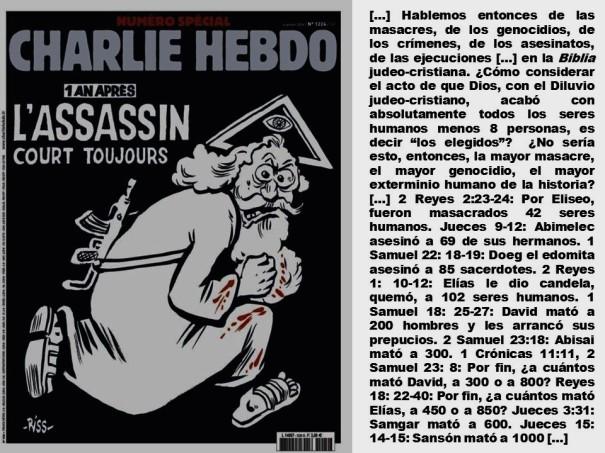CHARLIE HEBDO, ШАРЛИ ЭБДО. DIOS, GOD, DEUS, БОГ. BIBLIA, BIBLE, БИБЛИЯ, BIBEL. TERRORISMO, TERRORISM, TERRORISME, ТЕРРОРИЗМ