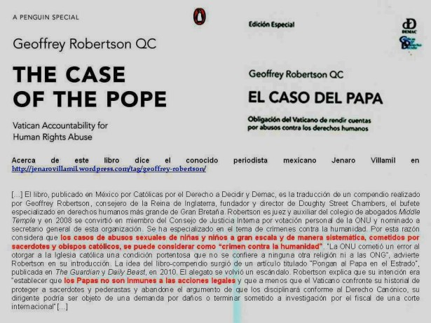 FERNANDO ANTONIO RUANO FAXAS. Geoffrey Robertson QC. The Case of the Pope, Vatican Accountability for human Rights Abuse. El caso del Papa, obligacion del Vaticano de rendir cuentas por