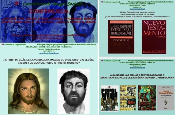 FERNANDO ANTONIO RUANO FAXAS. IMAGOLOGÍA. DIOS O DIOSES, BIBLIA O BIBLIAS, RELIGION Y RELIGIONES.