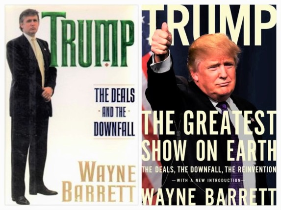 Wayne Barrett. Trump. The Deals And The Downfall, Trump. The Greatest Show on Earth. The Deals, the Downfall, the Reinvention. Hillary Clinton