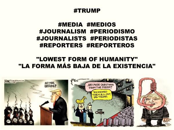 fernando-antonio-ruano-faxas-imagologia-trump-media-medios-journalism-periodismo-journalists-periodistas-reporters-reporteros-lowest-form-of-humanity-la-forma-mas-baja-de-la-existencia