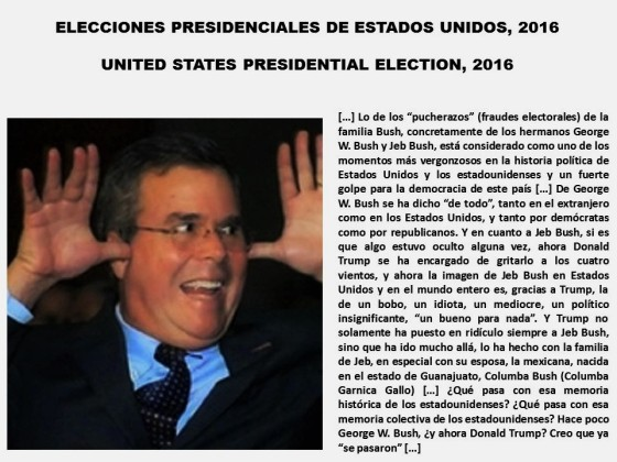 ELECCIONES PRESIDENCIALES DE ESTADOS UNIDOS, 2016. UNITED STATES PRESIDENTIAL ELECTION, 2016. GOP, GEORGE W. BUSH, JEB BUSH, DONALD TRUMP, HILLARY CLINTON