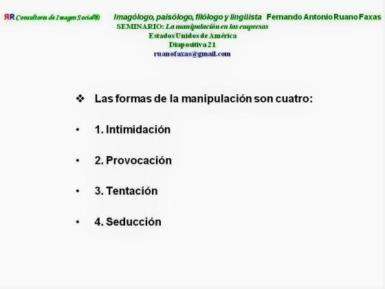 fernando-antonio-ruano-faxas-las-formas-de-manipulacion-son-4-intimidacion-provocacion-tentacion-y-seduccion