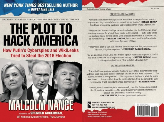 malcolm-nance-the-plot-to-hack-america-how-putins-cyberspies-and-wikileaks-tried-to-steal-the-2016-election-elecciones-donald-trump-hillary-clinton-rusia-russia-imagologia-politica-f