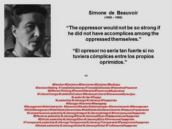 simone-de-beauvoir-the-oppressor-would-not-be-so-strong-if-he-did-not-have-accomplices-among-the-oppressed-themselves-election-elections-elecciones-eleicoes-%d0%b2%d1%8b%d0%b1%d0%be%d1%80%d1%8b
