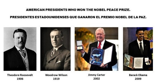 american-presidents-who-won-the-nobel-peace-prize-presidentes-estadounidenses-que-ganaron-el-premio-nobel-de-la-paz-theodore-roosevelt-1906-woodrow-wilson-1919-jimmy-carter-2002-barack-obama-2009