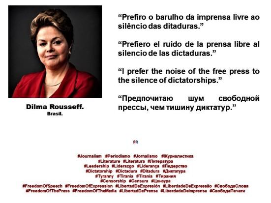fernando-Antonio-Ruano Faxas-Dilma Rousseff - Al o-Barulho-DA-Imprensa-livre-AO-Silencio-das-ditaduras-prefiero-el-ruido-de-la-prensa-libre- periodismojournalism-literaturaliterature-prefiro- -silencio-d