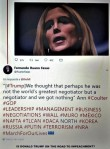 FERNANDO ANTONIO RUANO FAXAS. TRUMP, WE THOUGHT THAT PERHAPS HE WAS NOT THE WORLD_S GREATEST NEGOTIATOR BUT A NEGOTIATOR AND WE GOT NOTHING, ANN COULTER, LEADERSHIP, MANAGEMENT,RUSSIA
